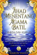 jihad menentang agama batil - harun yahya